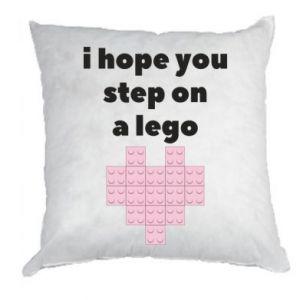 Poduszka I hope you step on a lego