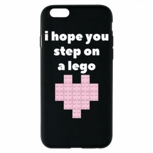 Phone case for iPhone 6/6S I hope you step on a lego