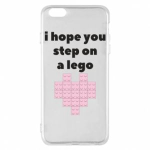 Phone case for iPhone 6 Plus/6S Plus I hope you step on a lego