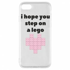 Phone case for iPhone 7 I hope you step on a lego