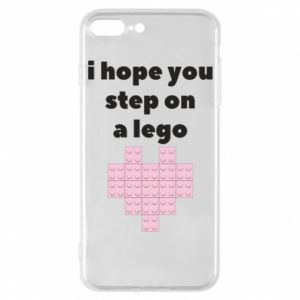 Phone case for iPhone 7 Plus I hope you step on a lego
