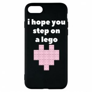 Phone case for iPhone 8 I hope you step on a lego