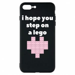 Phone case for iPhone 8 Plus I hope you step on a lego