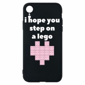 Phone case for iPhone XR I hope you step on a lego