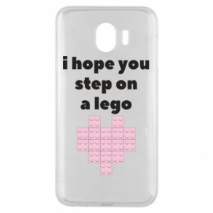 Phone case for Samsung J4 I hope you step on a lego
