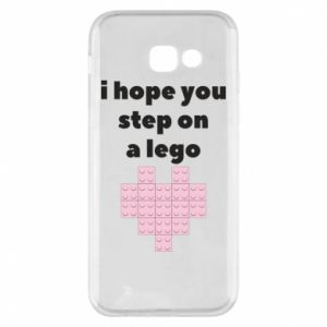 Phone case for Samsung A5 2017 I hope you step on a lego