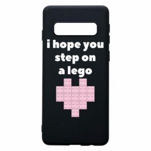 Phone case for Samsung S10 I hope you step on a lego