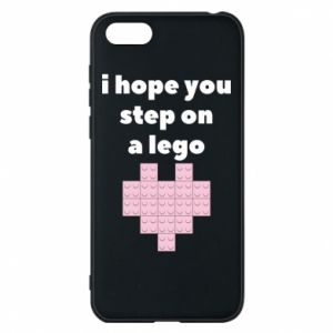 Phone case for Huawei Y5 2018 I hope you step on a lego