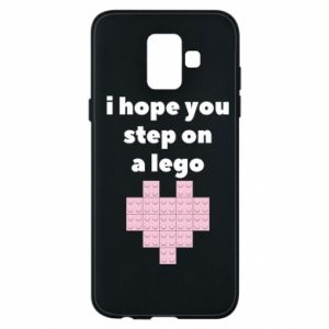 Phone case for Samsung A6 2018 I hope you step on a lego