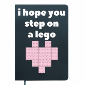 Notes I hope you step on a lego