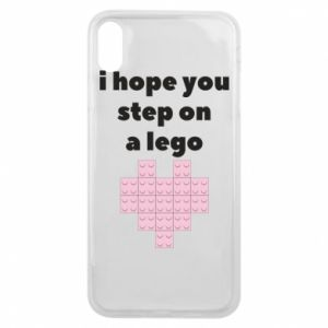Phone case for iPhone Xs Max I hope you step on a lego