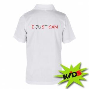 Koszulka polo dziecięca I just can