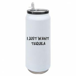 Puszka termiczna I just want tequila