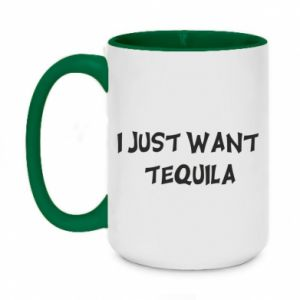 Two-toned mug 450ml I just want tequila