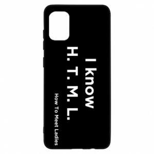 Etui na Samsung A31 I know H. T. M. L. How To Meet Ladies