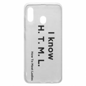 Etui na Samsung A20 I know H. T. M. L. How To Meet Ladies