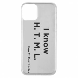 Etui na iPhone 11 I know H. T. M. L. How To Meet Ladies