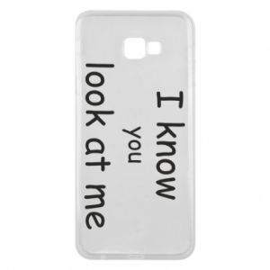 Etui na Samsung J4 Plus 2018 I know you look at me