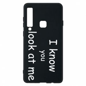 Etui na Samsung A9 2018 I know you look at me