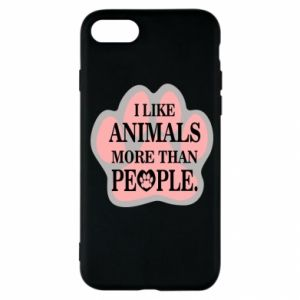 iPhone SE 2020 Case I like animals more than people