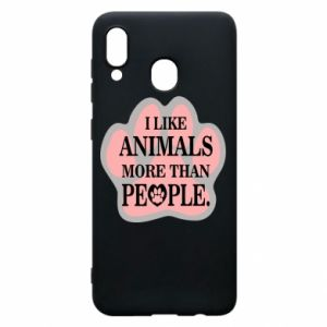 Samsung A30 Case I like animals more than people