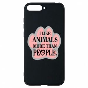 Huawei Y6 2018 Case I like animals more than people