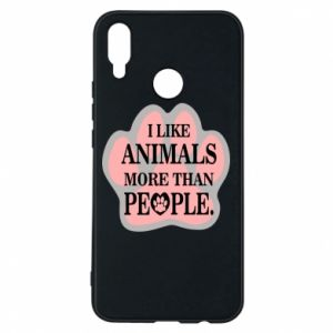 Huawei P Smart Plus Case I like animals more than people