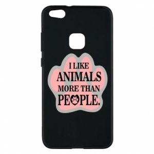 Huawei P10 Lite Case I like animals more than people