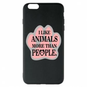 iPhone 6 Plus/6S Plus Case I like animals more than people