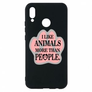 Huawei P20 Lite Case I like animals more than people