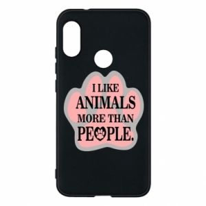 Mi A2 Lite Case I like animals more than people