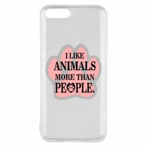 Xiaomi Mi6 Case I like animals more than people