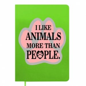 Notepad I like animals more than people