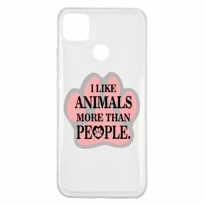 Xiaomi Redmi 9c Case I like animals more than people