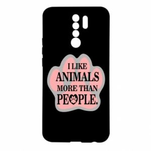 Xiaomi Redmi 9 Case I like animals more than people