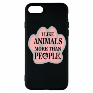iPhone 8 Case I like animals more than people