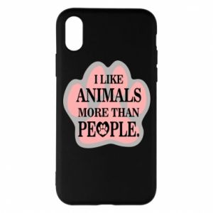 iPhone X/Xs Case I like animals more than people