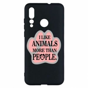 Huawei Nova 4 Case I like animals more than people