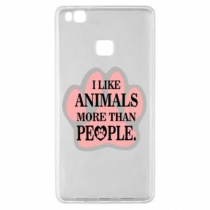 Huawei P9 Lite Case I like animals more than people