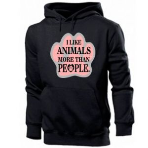 Men's hoodie I like animals more than people