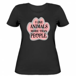 Women's t-shirt I like animals more than people