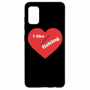 Samsung A41 Case I like fishing