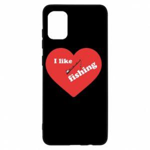 Samsung A31 Case I like fishing