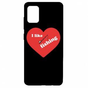 Samsung A51 Case I like fishing