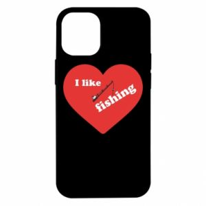iPhone 12 Mini Case I like fishing
