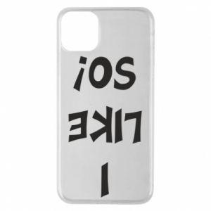 Etui na iPhone 11 Pro Max I like so!