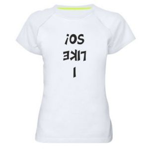 Damska koszulka sportowa I like so!