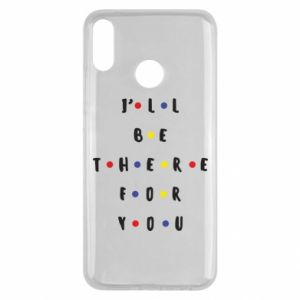 Huawei Y9 2019 Case I'll be there for you