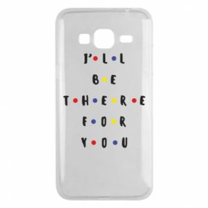 Samsung J3 2016 Case I'll be there for you