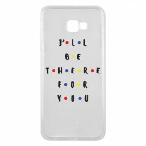 Etui na Samsung J4 Plus 2018 I'll be there for you
